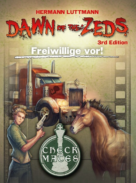 Dawn of the Zeds - Freiwille vor
